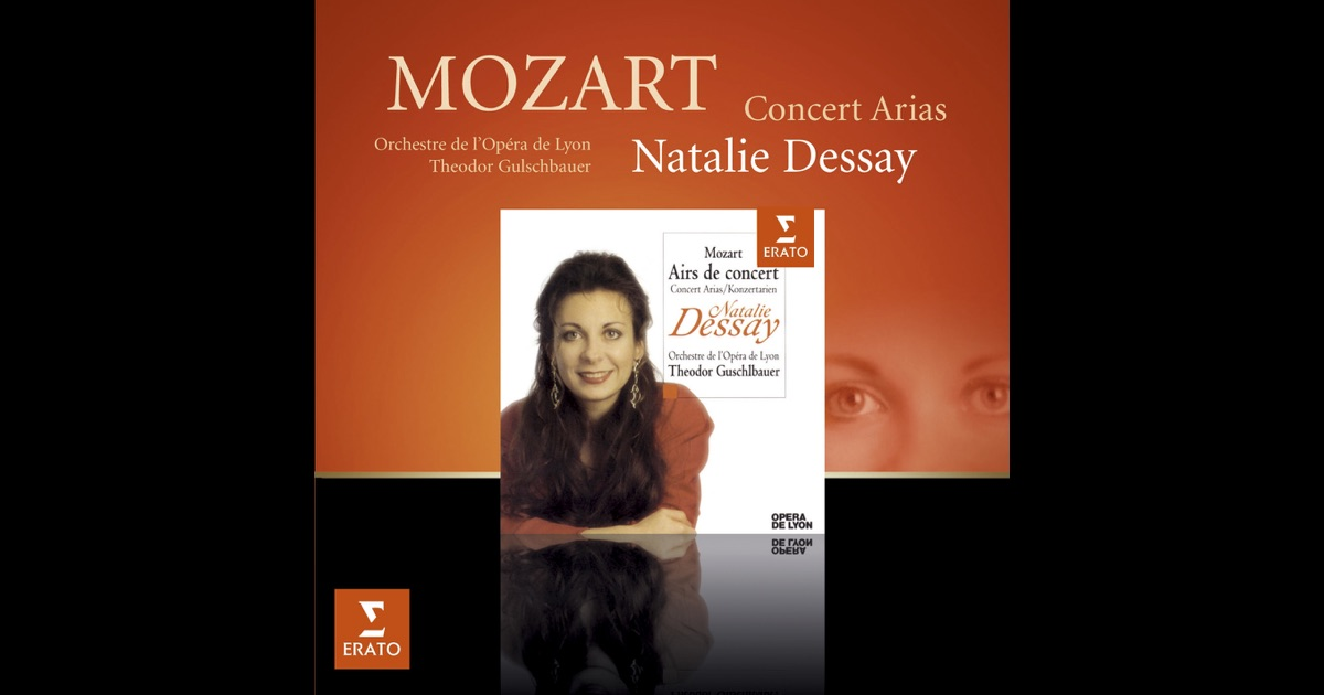 dessay mozart arias French soprano natalie dessay stole the show in last season's lyric opera production of handel's alcina although she is without competition (except for the orchestra and conductor) on this new cd of mozart opera arias, she repeats that feat as a singer of mozart.