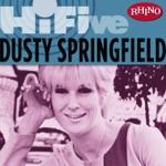 Rhino Hi-Five: Dusty Springfield - EP