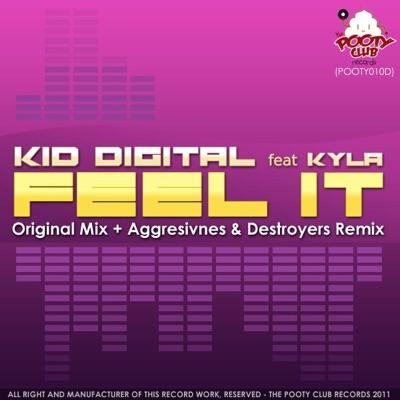 KID DIGITAL - Feel it