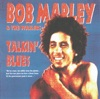 Talkin' Blues (Live) [Remastered], Bob Marley & The Wailers