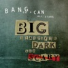 Big Beautiful Dark and Scary, Bang on a Can All-Stars