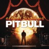 Global Warming (Deluxe Version), Pitbull