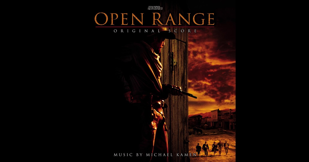 open range original score by michael kamen on apple music. Black Bedroom Furniture Sets. Home Design Ideas