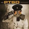 PTSD - Post Traumatic Stress Disorder