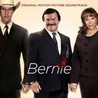 Bernie - Official Soundtrack
