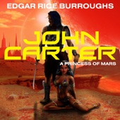 Edgar Rice Burroughs - John Carter in 'a Princess of Mars': Barsoom Series, Book 1 (Unabridged)  artwork