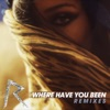 Where Have You Been (Remixes), Rihanna