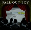 "A Little Less Sixteen Candles, A Little More ""Touch Me"" by Fall Out Boy"