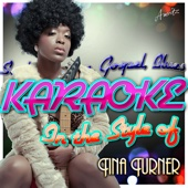 What You Get Is What You See (In the Style of Tina Turner) [Karaoke Version]