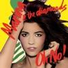 Oh No! - Single, Marina and The Diamonds