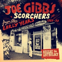 Joe Gibbs Scorchers from the Early Years 1967-1973 - Various Artists