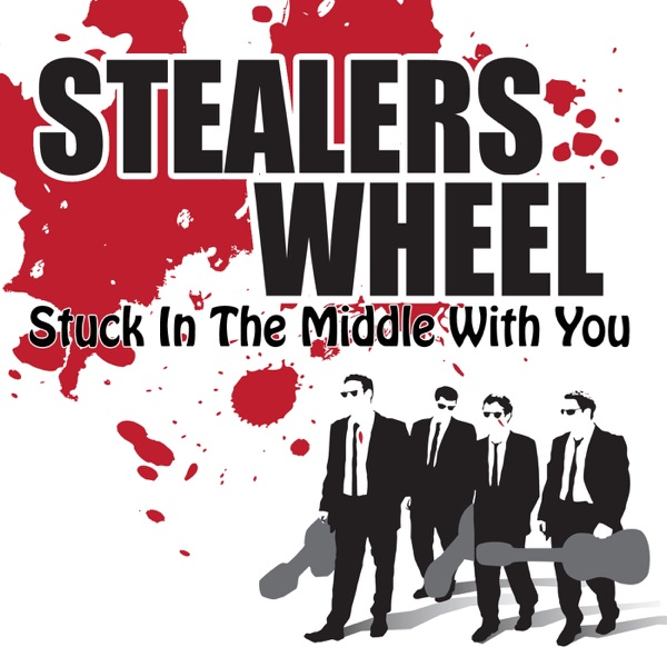 Stuck In the Middle With You Remastered - EP Stealers Wheel CD cover