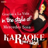 Gracias a La Vida (In the Style of Mercedes Sosa) [Karaoke Version]