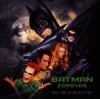 Batman Forever (Music from the Motion Picture)