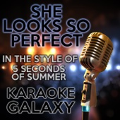 She Looks so Perfect (Karaoke Version With Backing Vocals) [Originally Performed By 5 Seconds of Summer]
