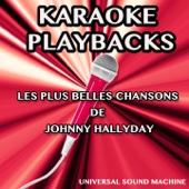Que je t'aime (Karaoke Version) [Originally Performed By Johnny Hallyday]