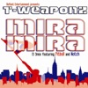 Mira Mira (El 3Mix) - Single, T-Weaponz featuring Pitbull & Notch