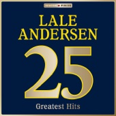 Masterpieces Presents Lale Andersen: 25 Greatest Hits