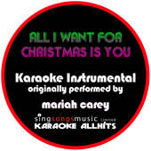 All I Want for Christmas Is You (Originally Performed By Mariah Carey) [Instrumental Version]