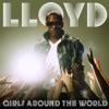 Girls Around the World - Single, Lloyd & Lil Wayne