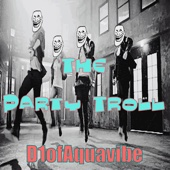 The Party Troll