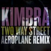 Two Way Street (Aeroplane Remix) - Single, Kimbra