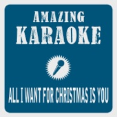 All I Want for Christmas Is You (Karaoke Version) [Originally Performed By Michael Bublé]