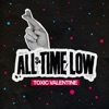 Toxic Valentine - Single, All Time Low