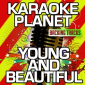 Young and Beautiful (Karaoke Version) [Originally Performed By Lana Del Rey]