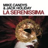 La Serenissima (Work That Body Remix)
