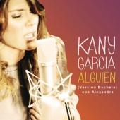 Alguien (feat. Alexandra) [Versión Bachata]