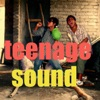 Teenage Sound - Single