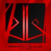 Before My Body Is Dry Feat. Lollia (dj-Jo Remix)