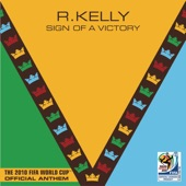 Sign of a Victory (The Official 2010 FIFA World Cup(TM) Anthem) [feat. Soweto Spiritual Singers] - Single