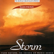The David Sun Natural Sound Collection: Sounds of the Earth - Storm, Sounds of the Earth