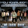 We Takin Over Feat Akon TI Rick Ross Fat Joe Baby  Lil Wayne