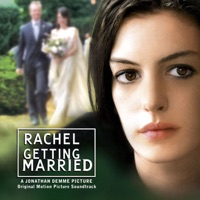 Rachel Getting Married - Official Soundtrack