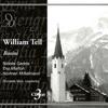 Rossini: William Tell, Orchestra of Maggio Musicale Fiorentino, Chorus of Maggio Musicale Fiorentino & Riccardo Muti