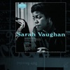 April In Paris  - Sarah Vaughan