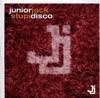 Junior Jack - Stupidisco