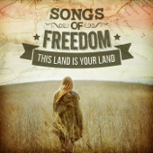 Songs of Freedom - This Land Is Your Land