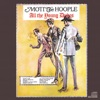 All the Young Dudes, Mott the Hoople