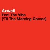 Axwell, Tara McDonald - Feel The Vibe