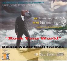 Rock Your World, Bishop Walter Thomas & Apostolic Church of God