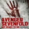 Not Ready to Die (from Call of the Dead) - Single, Avenged Sevenfold