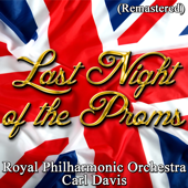 Last Night of the Proms (Remastered)