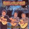Serie Inmortales - Grandes Éxitos (Remastered), Los Panchos
