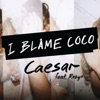 Caesar (feat. Robyn) - Single, I Blame Coco