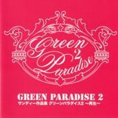 Green Paradise 2
