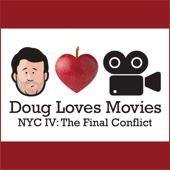 Cover to Doug Benson's Doug Loves Movies: N.Y.C. IV: The Final Conflict